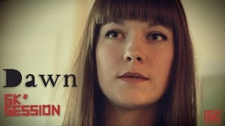 Dawn - You Are | SK* Session