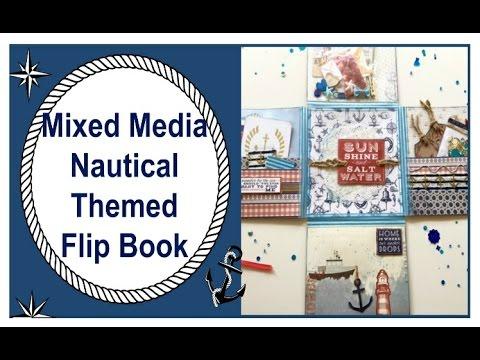 Mixed Media | Nautical Themed Flip Book | Tutorial | Snail Mail