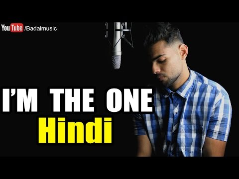I'm The One - Justin Bieber (Hindi Version) | Badal cover