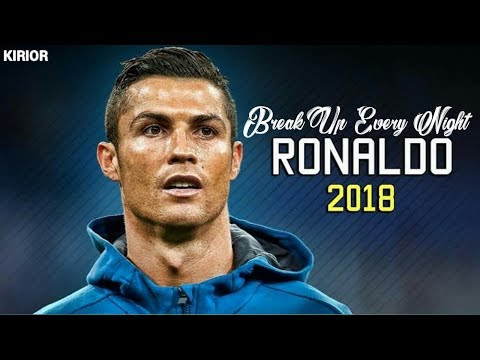 Cristiano Ronaldo 2018 - The Chainsmokers Break Up Every Night - Skills and Goals 2017 / 2018