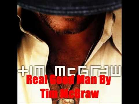 Real Good Man By Tim McGraw *Lyrics in description*