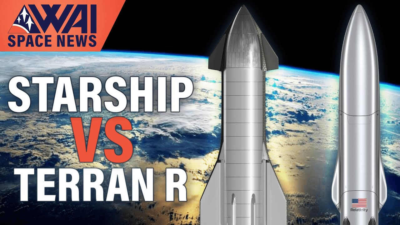 SpaceX Starship Super Heavy Test done! Relativity Space Terran R – A Starship Competitor?