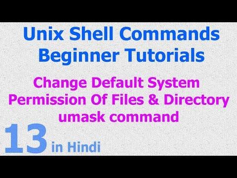 13 - Unix | Linux Shell - Change Default File Directories Permission - umask Command