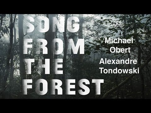 SONG FROM THE FOREST - American Among the Pygmies Documentary From SXSW