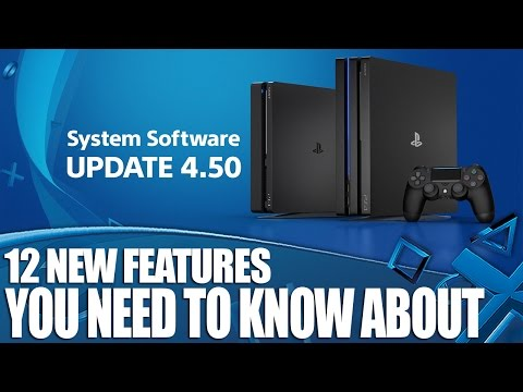 PS4 System Software Update 4.5 - 12 Things You Need To Know