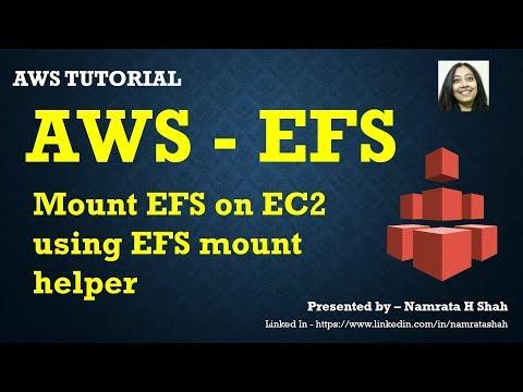 AWS Tutorial - Mount EFS on EC2 using EFS mount helper