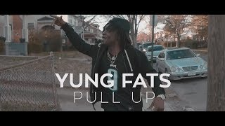 Yung Fat - Pull Up [Music Video] Dir by @Jayaura
