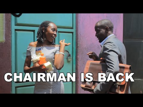 CHAIRMAN IS BACK  African comedy / drama