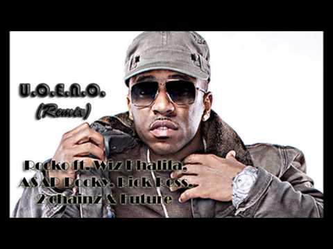 U.O.E.N.O. (Remix) - Rocko ft. Wiz Khalifa, A$AP Rocky, Rick Ross, 2 chainz & Future