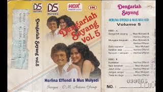 Download Lagu dengarlah sayang - mus mulyadi & herlina effendi mp3