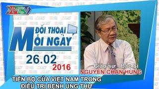tien bo cua viet nam trong dieu tri benh ung thu - gsbs nguyen chan hung  dtmn 260216