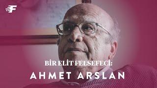 Bir Elit Felsefeci: Ahmet Arslan