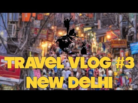 Travel Vlog #3 - New Delhi (India) | Main Bazar Road & Bada Bazar Road (Viaggiare low cost)