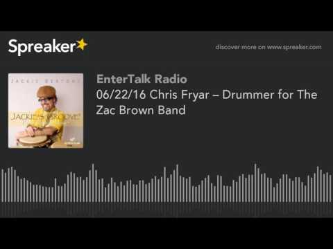06/22/16 Chris Fryar – Drummer for The Zac Brown Band