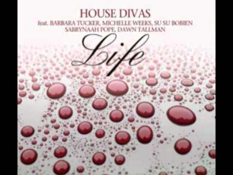 House Divas feat. Barbara Tucker, Michelle Weeks &...