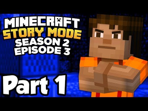 Minecraft: Story Mode Season 2 [Episode 3] Part 1 - GOING TO JAIL!!! (Full Gameplay)