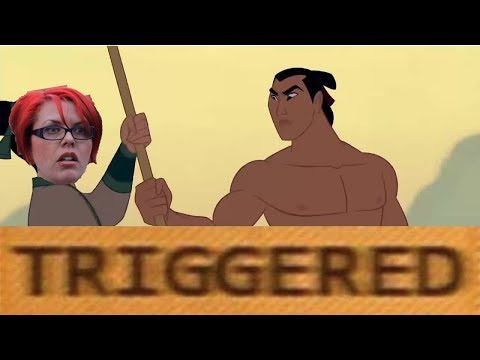 """Mulan - I'll make a man out of you but every """"man"""" plays a triggered feminist video"""
