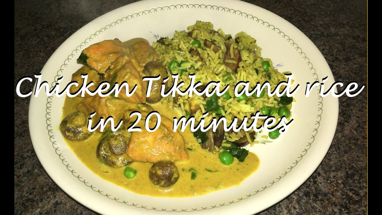 How To Cook Chicken Tikka Masala And Rice In Under 20 Minutes