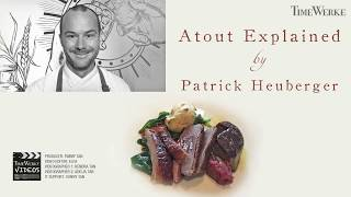 Restaurant ATOUT explained by Patrick Heuberger
