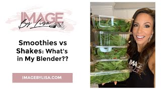 Shake vs Smoothie: What's in My Blender?