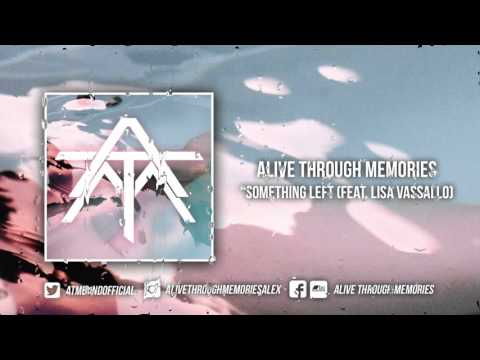 Alive Through Memories /