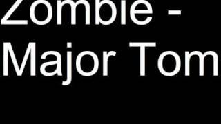 Zombie - Major Tom