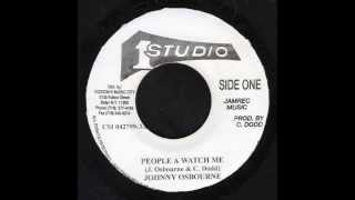"People A Watch Me + Dub - Johnny Osbourne (Studio 1 7"")"
