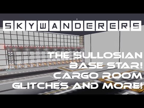 The Sullosian Base Star - Cargo Room, Glitches, and Station News.. - Skywanderers Pre-Alpha!