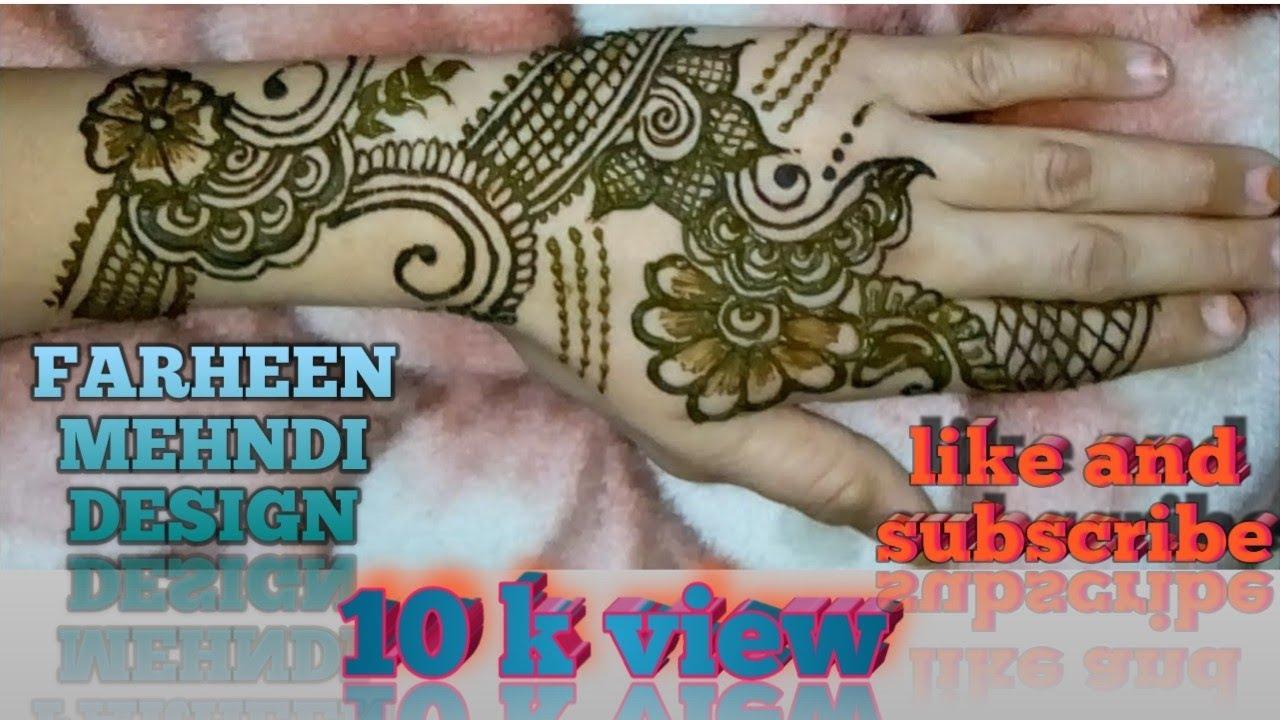 Latest Henna Design Mehndi For Hand Farheen Mehndi Design Youtube