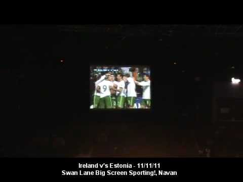 Ireland v's Estonia - Swan Lane Navan - Big Screen Sporting Events