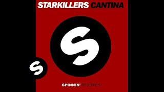 Starkillers - Cantina (Original Mix)