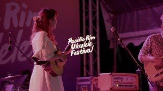 StarWish - Love River | Pacific Rim Ukulele Festival 2018 #3 | aNueNue Ukulele