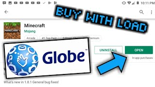 How to buy/purchase Mine¢raft Pocket Edition using load 2019 (TAGALOG)