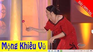 Hài kịch Mộng Khiêu Vũ - Chí Tài, Hoài Linh   Hài Official