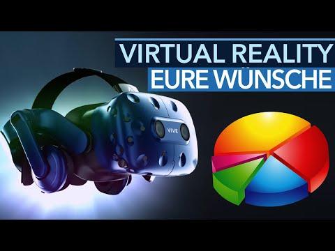 Was ihr wirklich von Virtual Reality wollt
