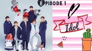 [BTS ff] idol ~ ep.1