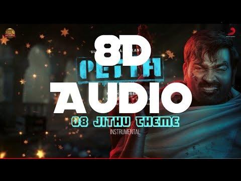 Jithu Theme - Petta || 8D Audio || Anirudh || VJS || Switch To 8D Audio