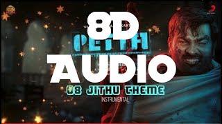 Jithu theme - Petta    8D Audio    Anirudh    VJS    Switch to 8D Audio