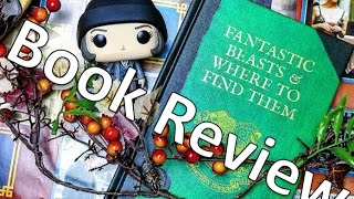 Fantastic Beasts and Where to Find Them | Book Review of Hogwarts Required Reading
