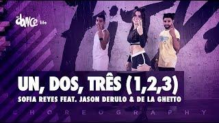 1, 2, 3 - Sofia Reyes Feat. Jason Derulo & De La Ghetto | FitDance Life (Coreografía) Dance Video Video