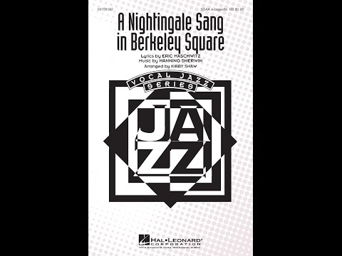A Nightingale Sang in Berkeley Square (SSAA) - Arranged by Kirby Shaw