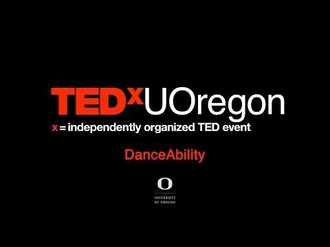 Performance: DanceAbility at TEDxUOregon