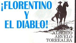 Video Contrapunteo de Florentino y el Diablo / Marcos Benitez download MP3, 3GP, MP4, WEBM, AVI, FLV Agustus 2017