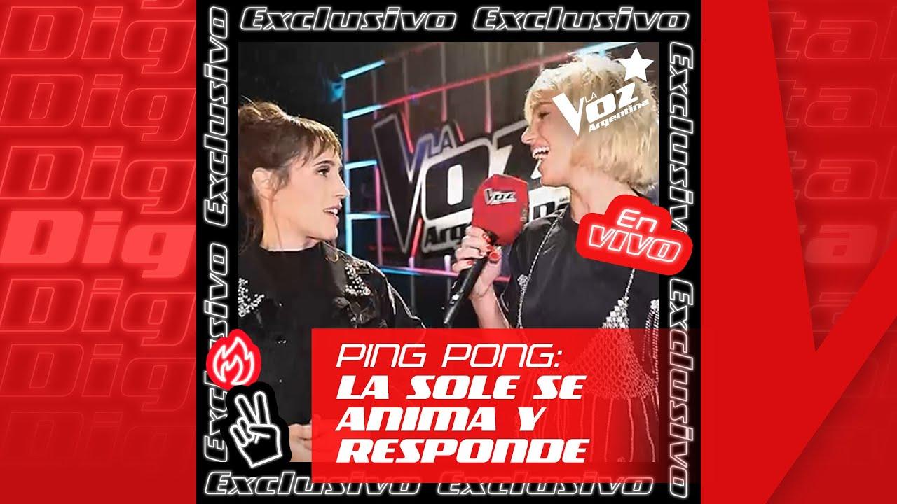 La Sole responde al ping pong exclusivo de Stefi Roitman - La Voz Argentina
