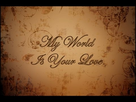 KITHARA - My World Is Your Love (Lyrics Video)