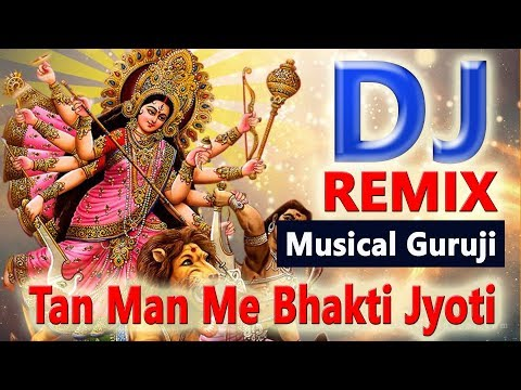 तन मन में भक्ति जोत तेरी | Navratri Dj Mix Song 2018 | Durga Puja Whatsapp Status | New DJ Navratri