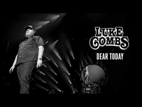 Luke Combs   Dear Today (New Album 2019)