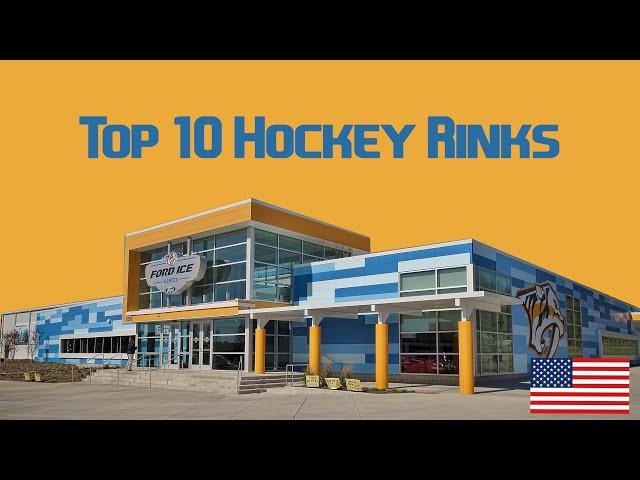 Top 10 Hockey Rinks (USA)