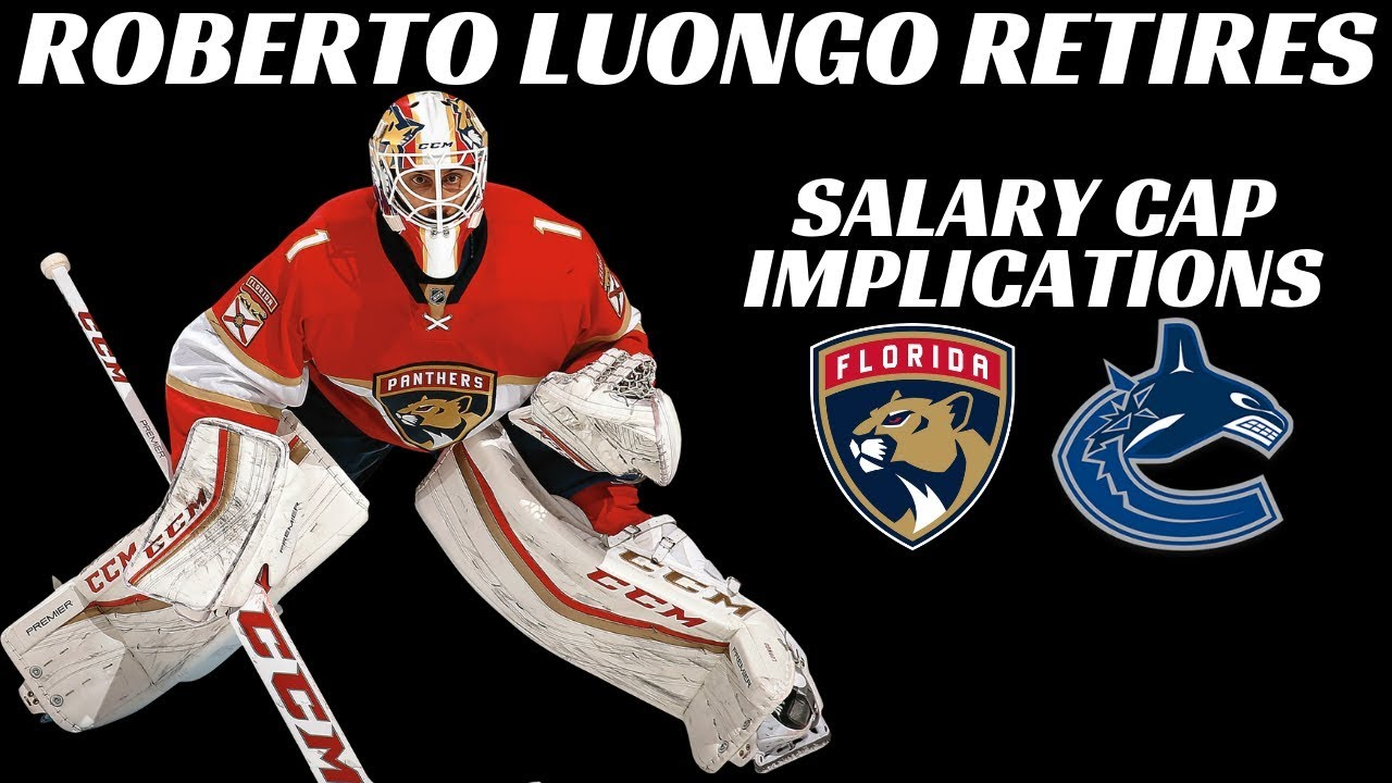 Roberto Luongo Annoucnes Retirement Salary Cap Implications Youtube