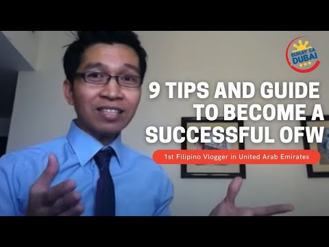 9 TIPS AND GUIDE TO BECOME A SUCCESSFUL OFW